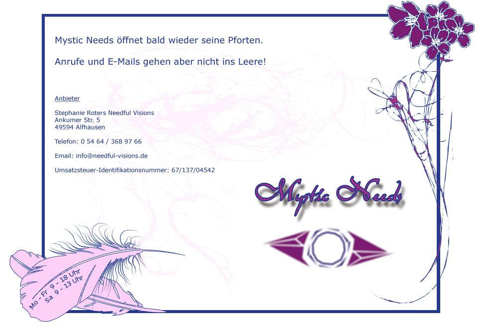 Mystic Needs | Stephanie Roters Needful-Visions | Ankumer Str. 5 | 49594 Alfhausen | 05464/3689766